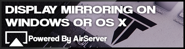 Display mirroring on Windows or OS X from iOS