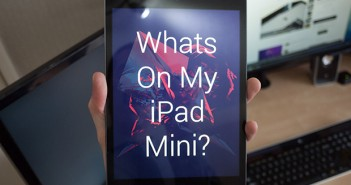 Whats on my iPad Mini